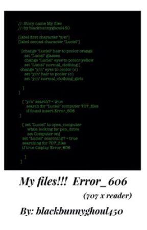 My files!! ~Error_606  (707 x reader)  by blackbunnyghoul