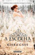 A Escolha - Kiera Cass by lelezinhaa04