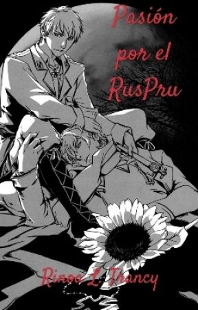 ¿Qué es para mí el RusPru? Headcanons, historia de los países, opiniones...  by RinoaLTrancy