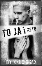 To ja~! | ReTo by xxpsychopatqax