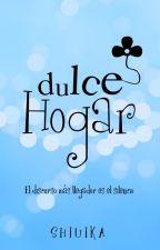Dulce Hogar by Shiuika