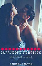Cafajeste Perfeito by LarissaaSantoos