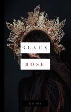 Black Rose  | Complete | by star-lite
