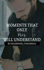 Moments That Only Bros Will Understand by NEVERMIND_tomorrow