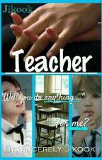Teacher | Jikook | by Sincerely_Jikook