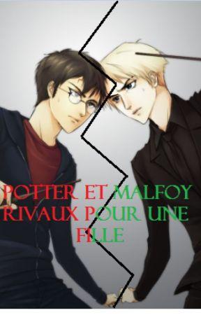 Potter et Malfoy rivaux pour une fille by Daphne5972