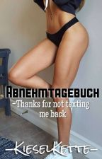 Abnehmtagebuch -Thanks for not texting me back by KieselKette