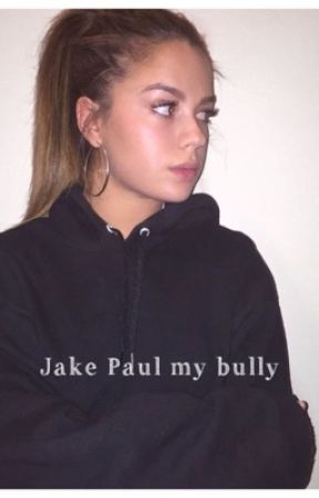 Jake Paul my bully (jessa)  by jakesndtessa
