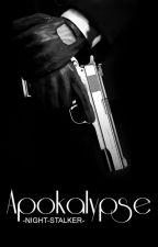 Apokalypse |✔ by -Night-Stalker-