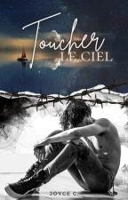 Toucher le ciel [BxB] by StarsAreOutTonight