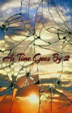 As Time Goes By 2 by lov3_dontchang3