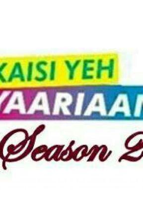 kaisi yeh yaariaan 2 by kadmbiya_love