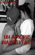 ♡UN AMORE INASPETTATO♡ by the_alices_dreams