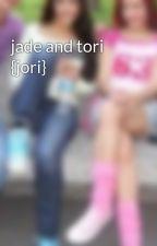 jade and tori {jori} by victorianblood