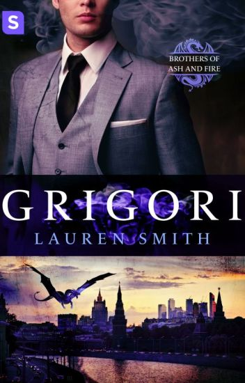 Grigori: A Royal Dragon Romance (Brothers of Ash and Fire book 1)