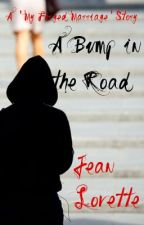 A Bump in the Road by JeanLovette