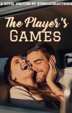 The Player's Games {Watty's 2017} by xTheClicheAuthorx