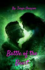Battle Of The Beast  by TarynGrayson