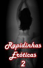 Rapidinhas Eróticas - Volume 2 by chriswryter