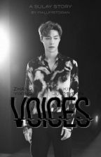 Voices \\ Sulay ✔ by malumstoran