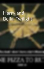 Harry and Bella: Twilight by kittycat13254