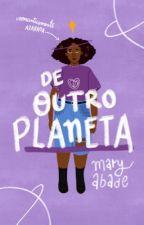 De Outro Planeta | ⚢ by mcapuletto