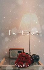 »In Love« | Yugbam by Mxststueck