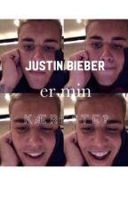 Justin Bieber er min kæreste? by jb-justinbieber-jb