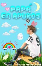 Papá en Apuros ↪SHINee by SHINeePasivasJaiClaz