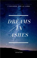 A dream in ashes by Kyutas