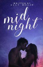 Midnight | Wattys2018 by allymullerstories