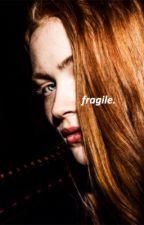 FRAGILE ➵ Future Mileven (Sequel to BROKEN) by milxvenn