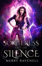 The Sorceress & The Silence by merrywombat