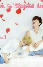 Just a Stupid Love (YunJae) [END] by LVinnie13