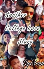 Another College Love story  by nonnie216