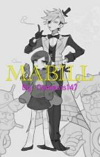 MABILL by Nemesis147