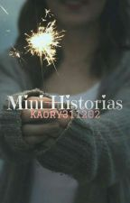 Mini-Historias  by Kaory311202