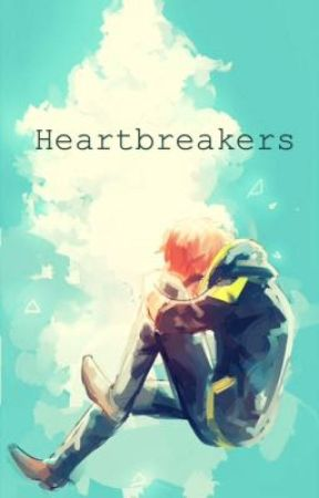 Heartbreakers  by striderFanFicWriter