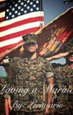 Loving a Marine by licimarie