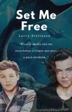 Set me Free (LarryStylinson) by SoyLarryShipper69