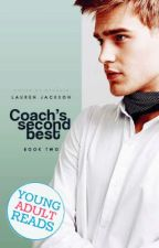 Coach's Second Best | Book Two by LaurenJ22