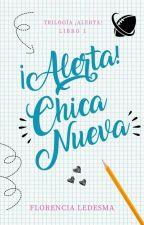 ¡ALERTA! Chica Nueva.  by _FlorrLedesma