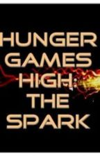 Hunger Games High: The Spark by Mackenzie6399