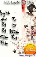 Xuyên qua bộ bộ kinh tâm, ta là Minh Tuệ by DeungYeongYi