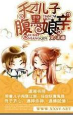 (P2) Thiên tài nhi tử và Mẫu thân phúc hắc by NgngLoan