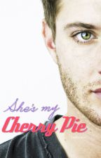 She's my Cherry Pie [Dean Winchester] PAUSADA by destruction9