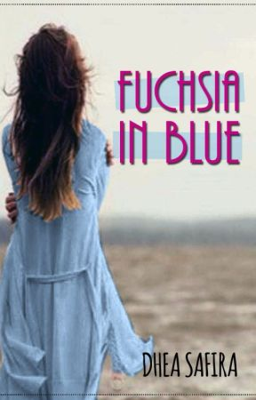 Fuchsia in Blue by _dheasafira