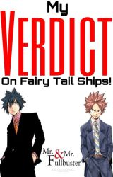 My Verdict On Fairy Tail Ships! by The_DCruz_Missile