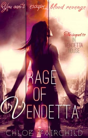 Rage of Vendetta (In Vendetta House #2)