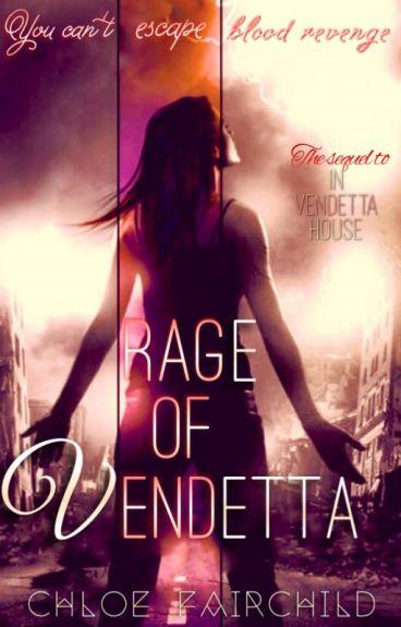 Rage of Vendetta (In Vendetta House #2)